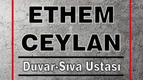 Ethem Ceylan -Duvar -Sıva Ustası
