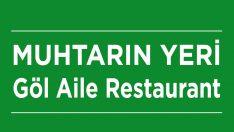 Muhtarın Yeri Göl Aile Restaurant